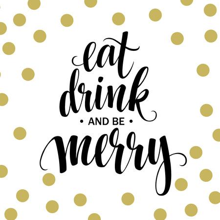 essen: Poster Schriftzug Essen trinken und fröhlich sein. Vektor-Illustration EPS10