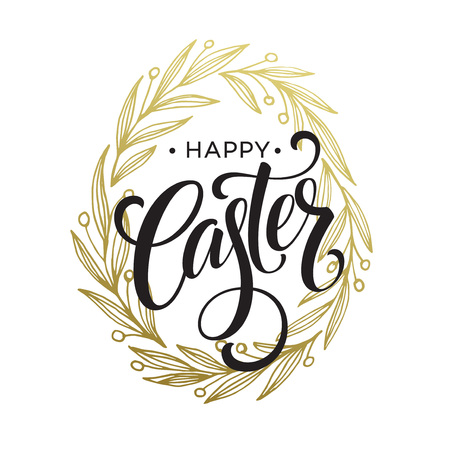 Hand drawn easter greeting card. Golden branch and leaves wreath. Happy easter hand lettering. Vector illustraton EPS10
