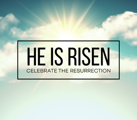 risen christ: He is risen. Easter background. Vector illustration EPS10 Illustration