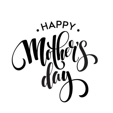 Tarjeta de felicitación feliz del día de madres. Negro de la caligrafía de la inscripción. ilustración vectorial EPS10