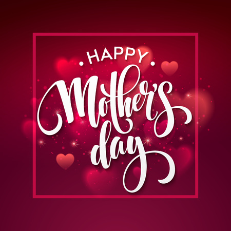 Happy Mothers day Lettering. Mothers Day greeting card.  Vector illustration EPS10