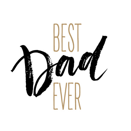 Best Dad lettering. Fathers day greeting card. Vector illustration EPS10 Imagens - 56834806