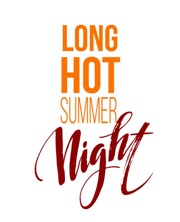 hot summer: Long Hot Summer Night Typography Design. Vector illustration EPS10
