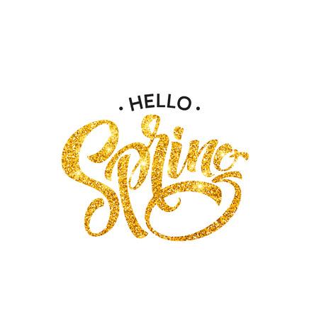 Glittering Hello spring handwritten calligraphy lettering. Vector illustration