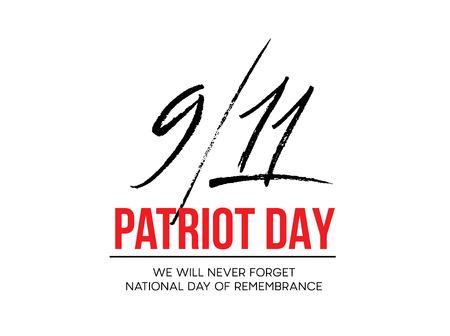 September 11, 2001 Patriot Day background. We Will Never Forget. background. Vector illustration Ilustração