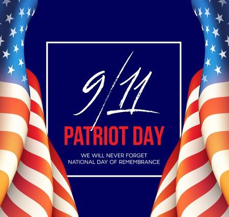 2001 년 9 월 11 일 애국자의 날 배경. 우리는 결코 잊지 않을 것. 배경. 벡터 일러스트 레이 션