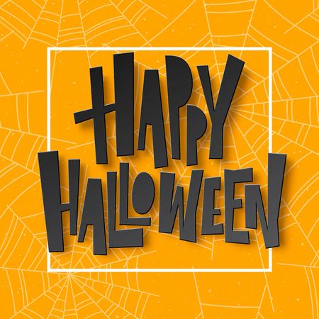 spider web: Happy Halloween lettering. Holiday calligraphy for banner, poster, greeting card, party invitation. Vector illustration