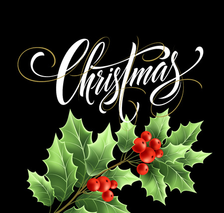 Christmas lettering with realistic mistletoe branch. Xmas calligraphy on black background. Christmas lettering with mistletoe twig and red berries. Banner, poster design. Isolated vector illustration