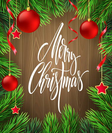 Merry Christmas lettering in fir branches frame. Xmas postcard on wood background. Fir branches with red Christmas balls, ribbons and stars frame. Banner, poster, greeting card design. Isolated vector
