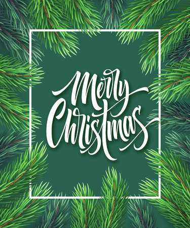 Merry Christmas hand drawn lettering in rectangular frame. Xmas lettering in realistic fir-tree branches frame. Christmas calligraphy on green background. Banner, poster design. Isolated vector Ilustração