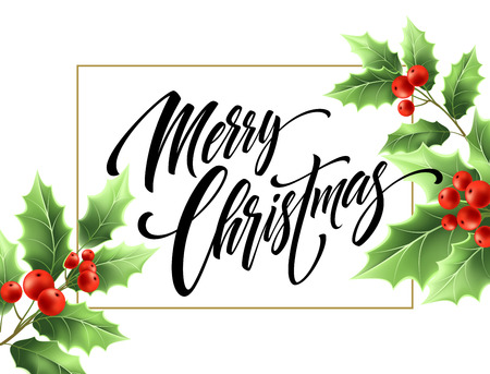 Merry Christmas hand drawn lettering in rectangular frame. Xmas calligraphy on white background. Christmas lettering in mistletoe branches with red berries. Banner, poster design. Isolated vector