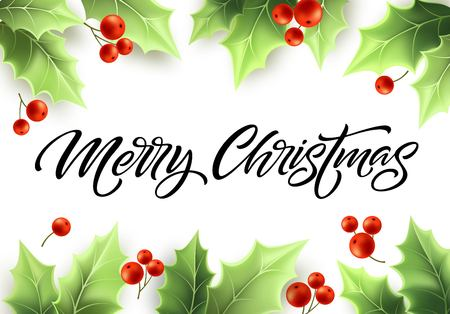 Joyeux Noël lettrage dessiné à la main dans un cadre de gui réaliste. Feuilles vertes de houx et baies rouges. Cadre de branches de gui vert. Bannière, affiche, conception de carte postale. Illustration vectorielle