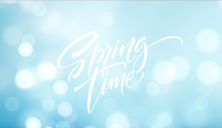 Spring time lettering. Beautiful spring background with bokeh and handwritten text. Vector illustration EPS10