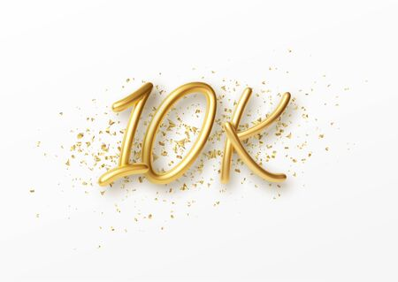 10k followers celebration design with Golden numbers, sparkling confetti and glitters. Realistic 3d festive illustration. Party event decoration.