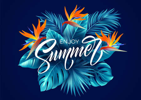 Summer tropical background with Strelitzia flowers and tropical leaves. The inscription Enjoy Summer on a background of tropical green leaves. Vector illustration