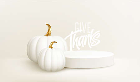 3d realistic white gold pumpkin with white product podium isolated on white background. Thanksgiving background with the product stage, pumpkins and Give Thanks inscription. Vector illustration EPS10 向量圖像