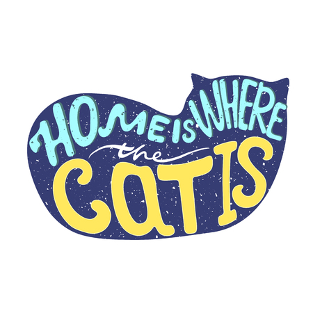 Home is where the cat is quote. Yjvt is where the cat is quote isolated on light background. Calligraphy lettering vector illustration for home decoration. Illustration