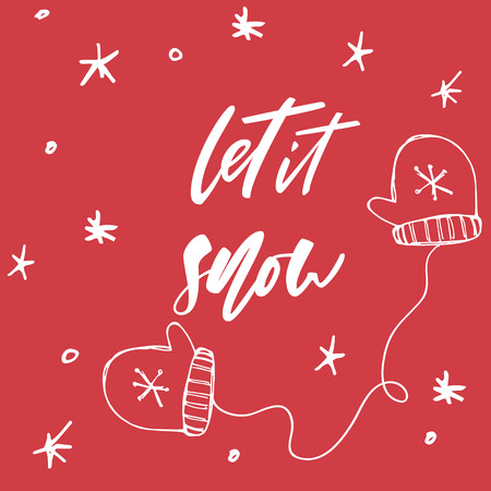 Let it snow - hand drawn lettering Christmas and New Year holiday calligraphy phrase isolated on the background. Brush ink typography for photo overlays, t-shirt print, poster design. Ilustrace
