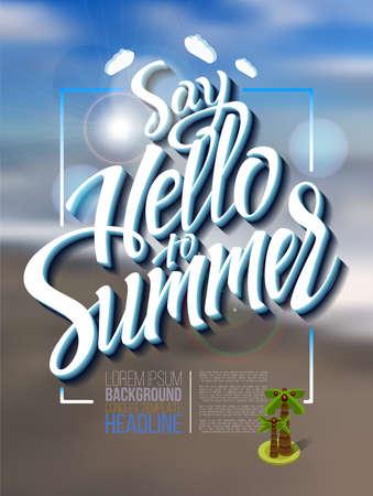 Hallo Sommer Plakat Inschrift auf einem Hintergrund-Seestück Bild. Kalligraphie, Beschriftung, Symbol, Logo.