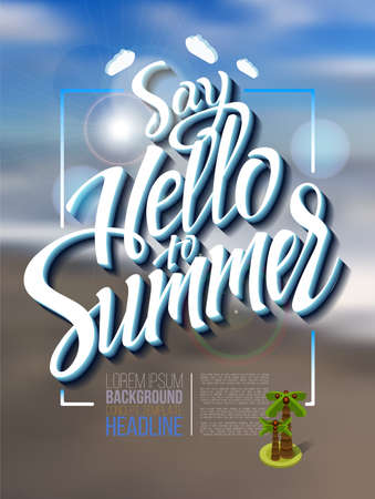 footprint sand: Hello summer poster inscription on a background seascape picture. calligraphy, lettering, symbol, logo.