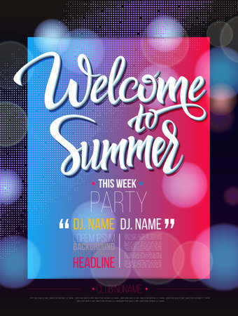 party night: Welcome to summer signs on black background and light. Poster, banner, DJ party, nightclub show program. Welcome to isolated word