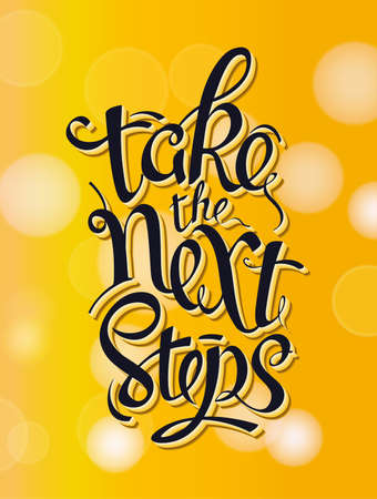 post scripts: Take the next steps Sign, symbol word Hand lettering, calligraphic font  letters Isolated on yellow background