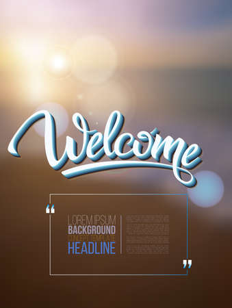 welcome symbol: Welcome poster inscription on a background seascape picture. calligraphy, lettering, symbol, logo. Illustration