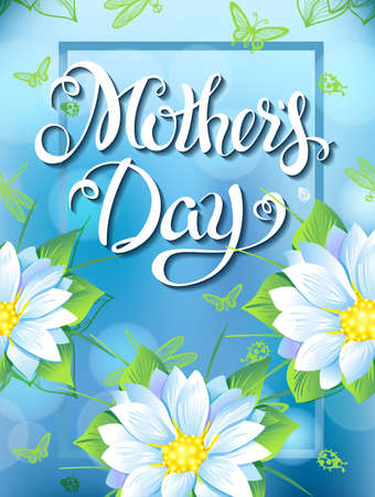 Mothers Day Lettering, poster, advertising of spring flowers. Summer bouquet of flowers butterflies and dragonflies on blue background.