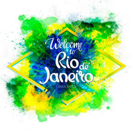Inscription Welcome to Rio de Janeiro on a background watercolor stains, green, blue, yellow, colors of the Brazilian flag, Brazil Carnival,watercolor paints, ink color. 일러스트