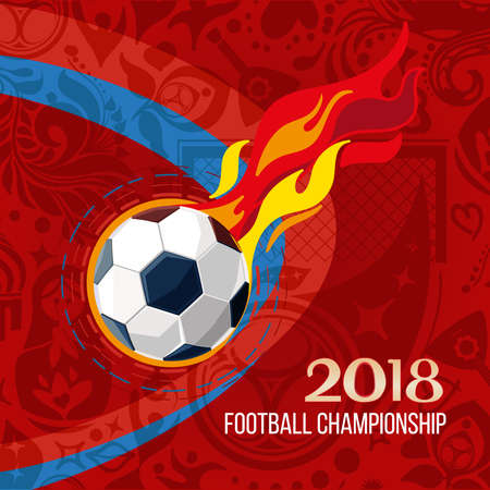 Soccer 2018 world championship background. Concept of ball and fire with red background around of Russian ethnic symbols. Champion football game. Symbol sport cup. Ilustração
