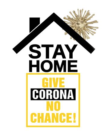 Stay at home. Coronavirus protection  COVID 19