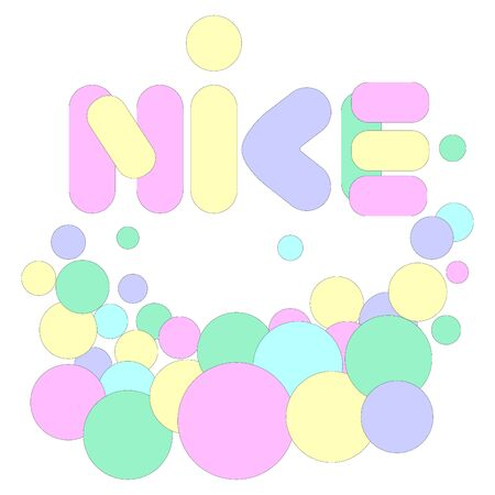 Vector illustration of lettering word nice which is written in form of bubbles.