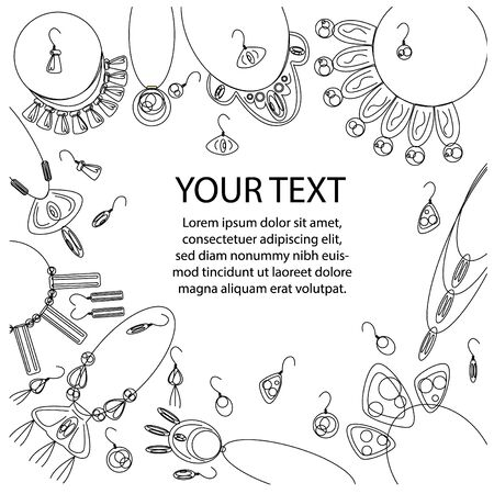 Vector illustration of text frame using lines, without fill. Jewelry sets in the form of various necklaces and earrings are depicted.