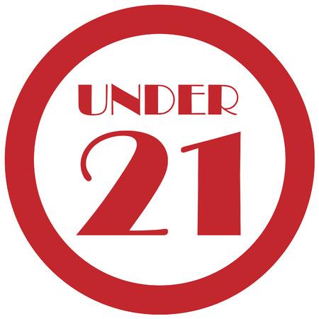 twenty: Round red under 21 twenty one stop sign vector isolated