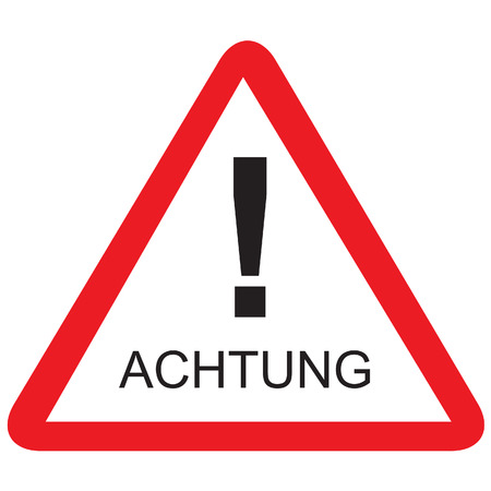 Red triangle road sign with german text caution vector isolated, traffic sign, achtung