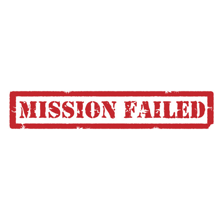 failed: Red grunge rubber stamp with text mission failed