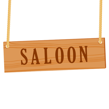 Vector illustration wooden sign with text saloon isolated on white background