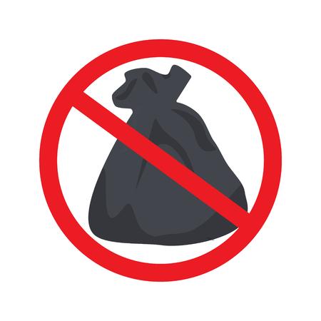 Nicht vermüllen. Kein Abfallzeichen isoliert auf weißem Hintergrund