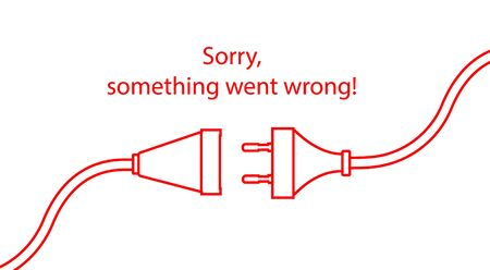 Disconnected cable. Text warning message, sorry something went wrong. Oops 404 error page,  template for website. Stockfoto