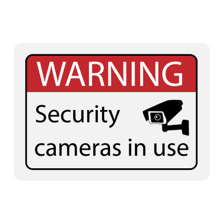 Warning Security cameras in use sign