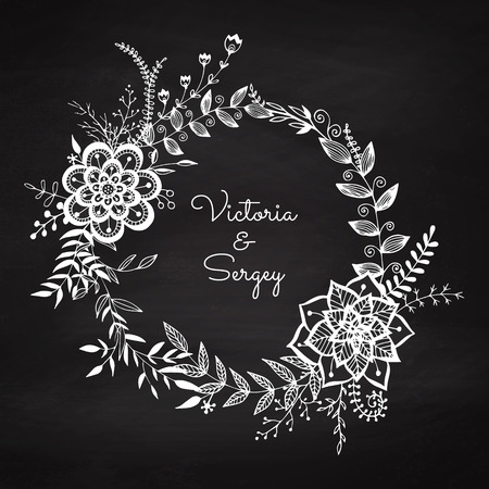 Floral wreath on the chalkboard. Chalk vignette for wedding decor. Vintage frame. Sketch garland. Greeting card. Vector illustration.