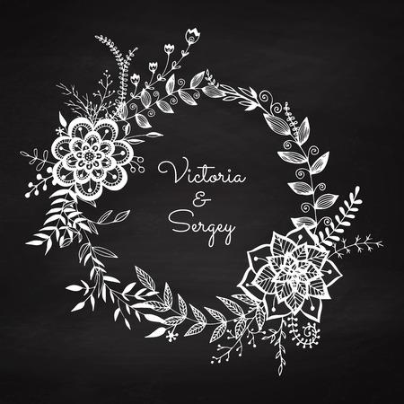 Floral wreath on the chalkboard. Chalk vignette for wedding decor. Vintage frame. Sketch garland. Greeting card. Vector illustration.