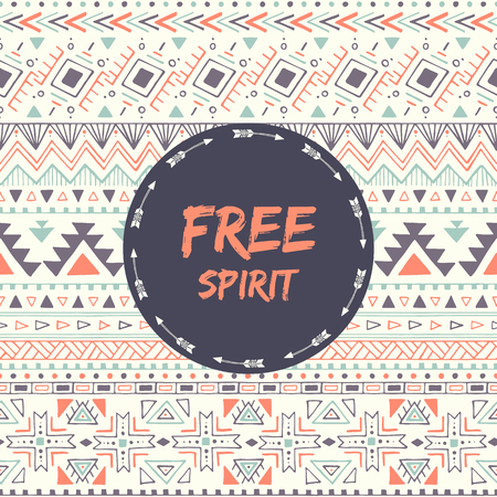 free spirit: Ethnic card with phrase: free spirit. Poster with aztec design. Tribal seamless pattern with text. Vector illustration.