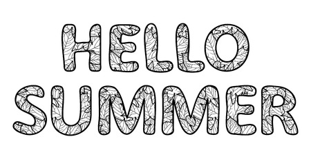 Hello summer lettering. Outline characters with foliage texture. Black and white vector illustration, isolated on white background