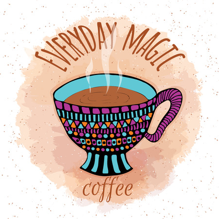 steamy: Hand drawn steamy coffee cup with coffee stain imitation. Bright cartoon stylized design with inscription Everyday magic. Vector illustration separated in layers for easy editing.