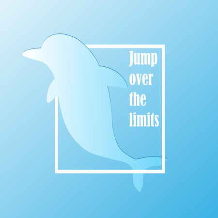 Motivational poster. Jumping dolphin silhouette and phrase: Jump over your limits. Vector illustration.