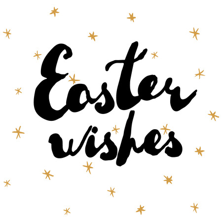 Easter greeting card. Handwritten text Easter wishes isolated on white background with golden stars. Vector illustration.