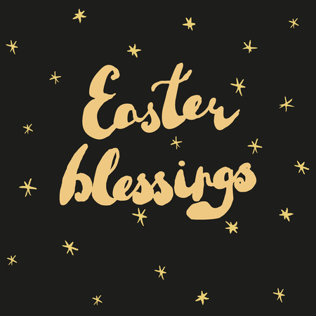 blessings: Easter greeting card. Handwritten text Easter blessings with golden stars. Vector illustration. Illustration