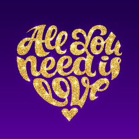 All You Need Is Love gold glitter lettering design. Text shaped in heart. Happy Valentines day and weeding romantic card. Vector illustration over a purple background.