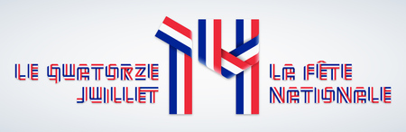 Congratulatory design for July 14, France Bastille day. Text made of bended ribbons with French flag colors. Translation of French inscriptions: The fourteenth of July & The National Day. Vector illus